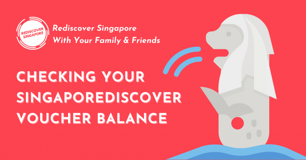 Checking Your SingapoRediscover Voucher Balance